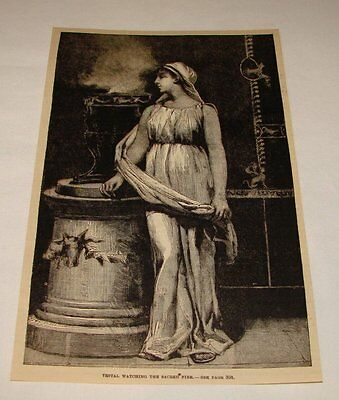 1887 magazine engraving ~ VESTAL WATCHING THE SACRED FIRE