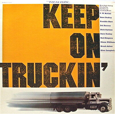 """""""Keep On Truckin"""" Hits By 10 Top Stars Of Trucking Music Capitol Records 33 Lp"""