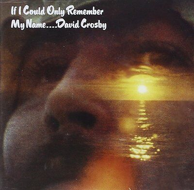 David Crosby - If I Could Only Remember My Name LP - Atlantic - 8122798666