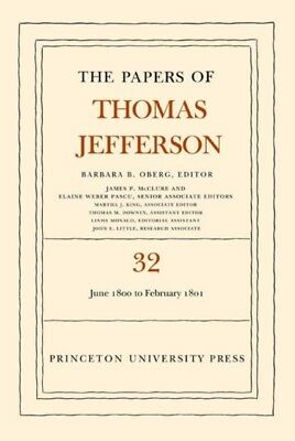 The Papers of Thomas Jefferson, Volume 32: 1 June 1800 to 16 February 1801: 1 J.