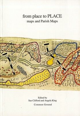 From Place to Place: Maps and Parish Maps (Paperback), 9781870364164