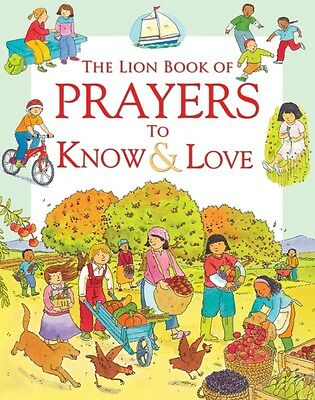 The Lion Book of Prayers to Know & Love (Hardcover), Piper, Sophi. 9780745976402