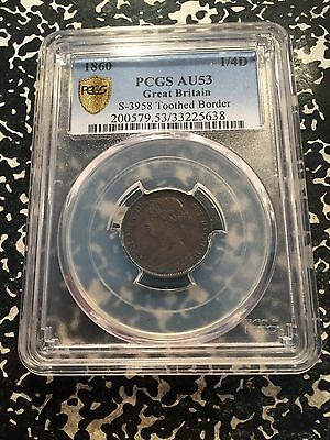 1860 Great Britain Farthing (1/4d) PCGS AU53 Lot#G485c Toothed Border Variety