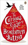 F. Scott Fitzgerald The Curious Case of Benjamin Button: And Two Other Stories (