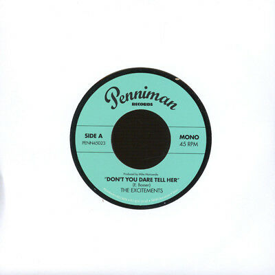 """Excitements, The - Don't You Dare Tell Her (Vinyl 7"""" - 2015 - EU - Original)"""