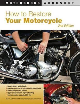 How to Restore Your Motorcycle HARLEY YAMAHA TRIUMPH BMW HONDA