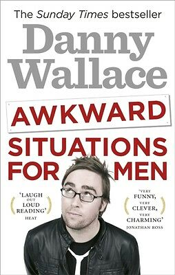 Awkward Situations for Men (Paperback), Wallace, Danny, 9780091937584