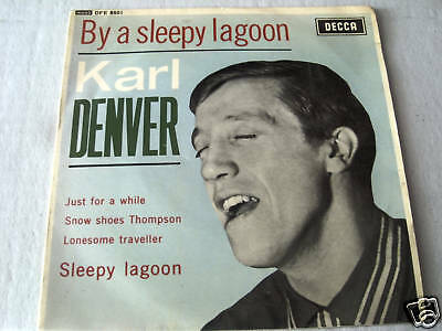 "KARL DENVER 7"" ep record  BY A SLEEPY LAGOON on decca"
