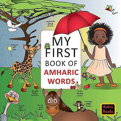 MY FIRST BOOK of Amharic Words: Training for bilingual children, Ethiopian  Books