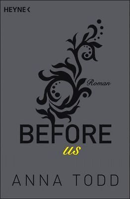 ANNA TODD Before us ROMAN (After Bd. 5) ******NEU & KEIN PORTO******