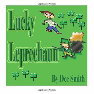 Lucky Leprechaun A Rhyming Picture Book Perfect for St. Patrick's Day or any 0