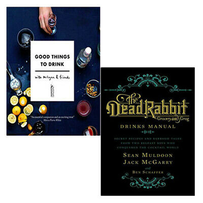 Good Things to Drink and The Dead Rabbit Drinks Manual 2 Books Collection Set