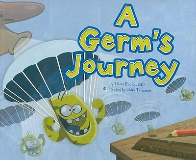 A Germ's Journey Thom Rooke Picture Window Books Illustrator Tony Trimmer Broche