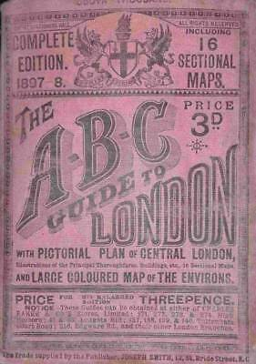 11932: The A-B-C guide to London complete edition 1897-8 including 16 sectio...