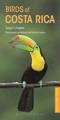 Pocket Photo Guide to the Birds of Costa Rica (Paperback), Fogden. 9781472932099