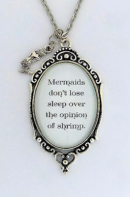 MERMAIDS DON'T LOSE SLEEP OVER THE OPINION OF SHRIMP Quote Pendant Necklace