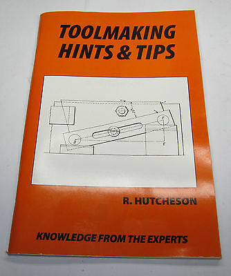 Toolmaking Hints And Tips By R. Hutcheson / engineering lathe RDGTools book