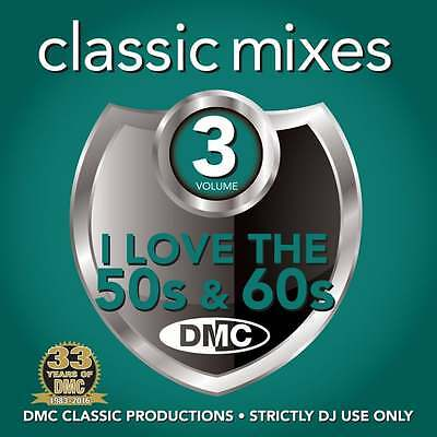 DMC Classic Mixes - I Love The 50s & 60s Megamix Vol 3 Fifties Sixities Music CD