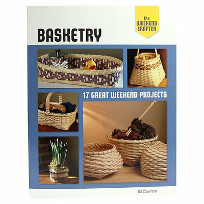 The Weekend Crafter Basketry - Lark Books