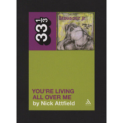 Dinosaur Jr. - You're Living All Over Me by Nick Attfield Uk