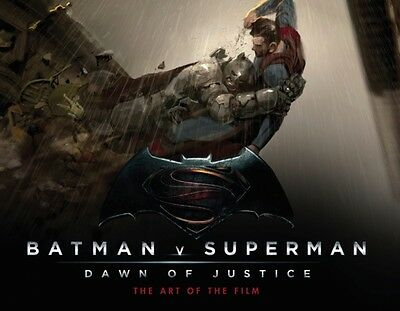 Batman Vs Superman: Dawn Of Justice: The Art of the Film (Batman V Superman) (H.