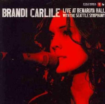 Brandi Carlile - Live At Benaroya Hall With The Seattle Symphony New Cd