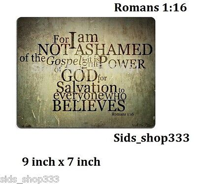 Christian ROMANS 1:16 not ashamed JESUS - Anti slip COMPUTER MOUSE PAD 9 X 7inch