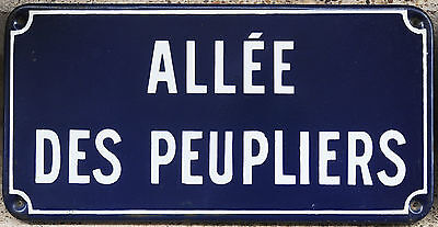 Old French enamel steel street sign road plaque Allee des Peupliers poplar trees