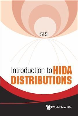 Introduction to Hida Distributions by Si (2011, Hardcover)