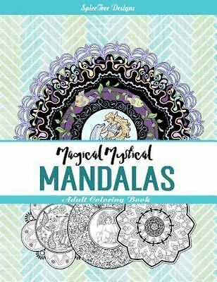 Magical Mystical Mandalas : Adult Coloring Book by Jacqueline Edwards (2016,...