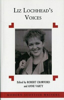 Liz Lochhead's Voices (Modern Scottish Writers) (Paperback), Craw. 9780748604470