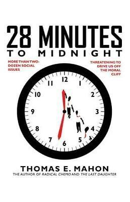28 Minutes to Midnight : More Than Two-Dozen Social Issues Threatening to...