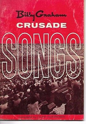 Billy Graham Crusade Songs Compiled By Cliff Barrows 67 Song Copyright 1969 USED
