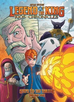 Legend of the King : Kios Chronicles by Adam Stoak (2012, Paperback)
