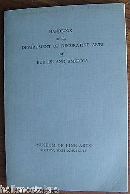 "1928 ""Handbook of Department of Decorative Arts"" by Edwin J. Hipkiss, Curator"