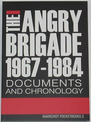 ANGRY BRIGADE HISTORY British Anarchism Bombing 1970's Britain Left Wing History