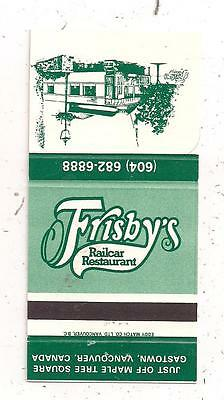 Frisby's Railcar Restaurant Gastown Vancouver BC British Columbia Matchcover