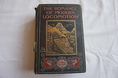 1910 Romance of Modern Locomotion Antique Railway Book by Wiliams