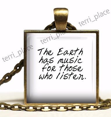 The Earth Has Music Motivational Life Quote Hand-crafted Pendant Necklace