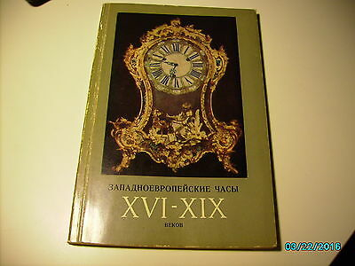 Russia Ussr Catalogue Of Xvi-Xix Century Clocks And Watches In Hermitage