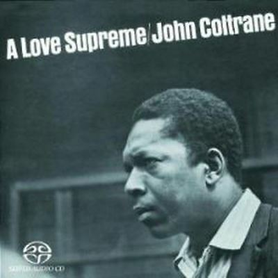 John Coltrane - A Love Supreme (NEW SACD)
