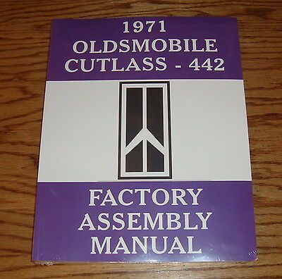 1971 Oldsmobile Cutlass 442 Factory Assembly Manual 71