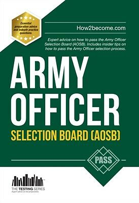 Army Officer Selection Board (AOSB) 2016 Selection Process: Pass the Interview .