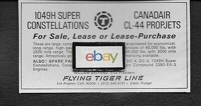 Flying Tiger Line 1968 For Sale 1049H Constellations & Canadair Cl-44's Ad