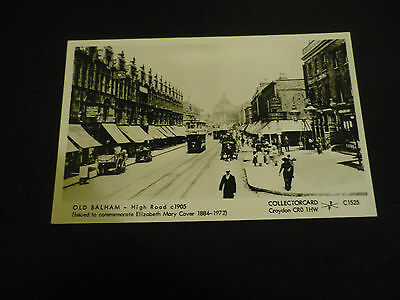 Collectorcard C1525, OLD BALHAM - High Road c1905