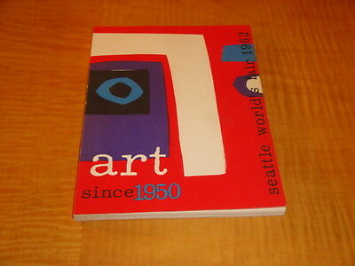 Seattle World's Fair 1962 Art Since 1950 Book Exc Cond Buy It Now $4.99