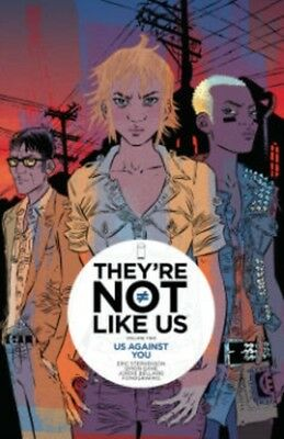 They're Not Like Us Volume 2: Us Against You (Paperback), Stephen...