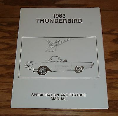 1963 Ford Thunderbird Specification & Feature Manual 63