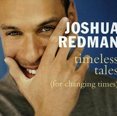 Joshua Redman Timeless tales (for changing times; 1998) [CD]