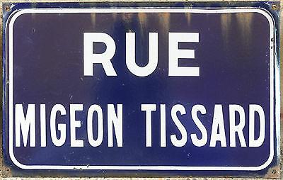 French enamel street sign plaque road Rue Migeon Tissard Saint-Maure-de-Touraine